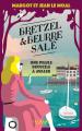 Couverture Bretzel & beurre salé, tome 2 : Une pilule difficile à avaler Editions Calmann-Lévy 2021