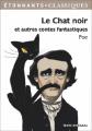 Couverture Le chat noir et autres contes fantastiques / Le chat noir et autres nouvelles / Le chat noir Editions Flammarion (Étonnants classiques) 2015