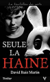 Couverture Seule la haine Editions Taurnada 2021