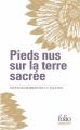 Couverture Pieds nus sur la terre sacrée Editions Folio  (Sagesses) 2021