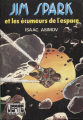 Couverture Sur la planète rouge / Jim Spark / David Starr / Les aventures de Lucky Starr, tome 2 : Les pirates des astéroïdes Editions Hachette (Bibliothèque Verte Senior) 1978