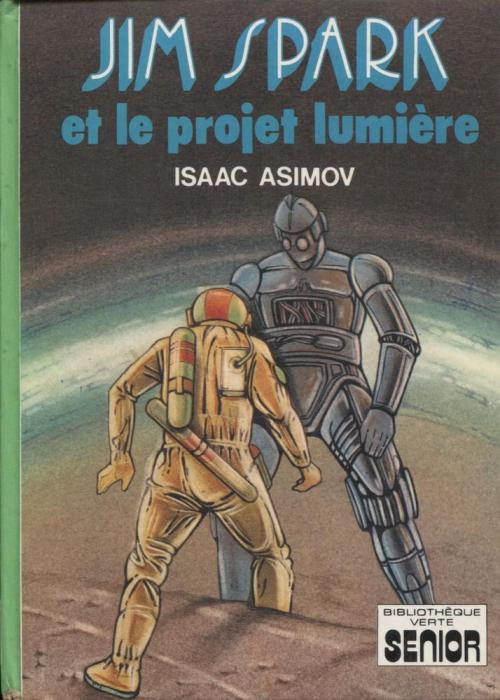 Couverture Sur la planète rouge / Jim Spark / Les aventures de Lucky Starr, tome 4 : Jim Spark et le projet lumière