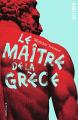 Couverture Héraclios, tome 2 : Le Maître de la Grèce Editions Gallimard  (Scripto) 2021