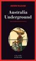 Couverture Australia Underground Editions Actes Sud (Actes noirs) 2008
