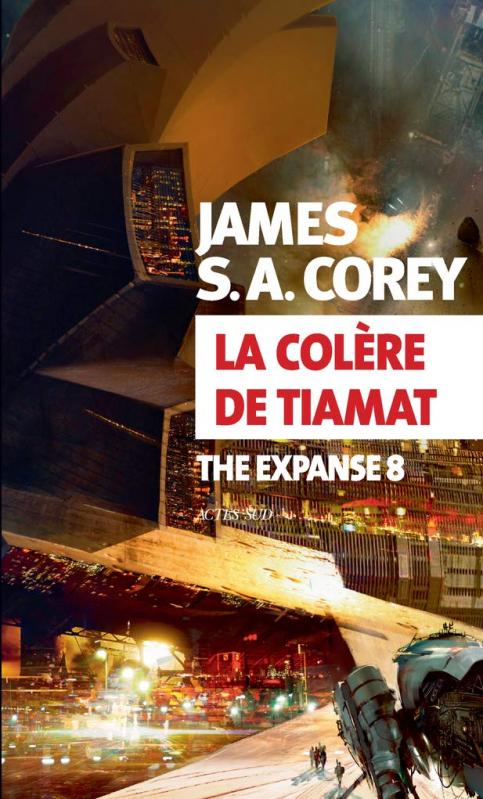 Couverture The expanse, tome 8 : La colère de Tiamat