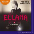 Couverture Le pacte des Marchombres, tome 2 : Ellana : L'envol Editions Audiolib 2020
