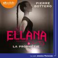 Couverture Le pacte des Marchombres, tome 3 : Ellana : La prophétie Editions Audiolib 2020