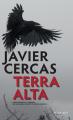 Couverture Terra Alta, tome 1 Editions Actes Sud (Lettres hispaniques) 2021