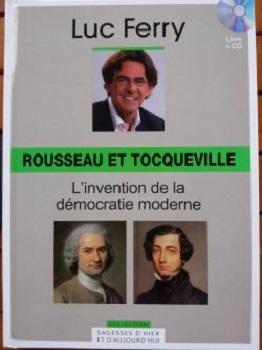 Couverture Rousseau et Tocqueville - L'invention de la démocratie moderne
