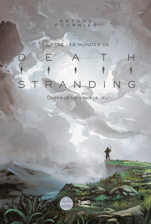 Couverture Entre les mondes de Death Stranding : créer le lien par le jeu