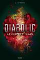 Couverture Diabolic, tome 3 : Le dernier tyran Editions Bayard (Jeunesse) 2021