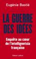 Couverture La guerre des idées Editions Robert Laffont 2021