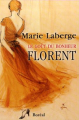 Couverture Le Goût du bonheur, tome 3 : Florent Editions Boréal 2006