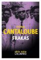 Couverture Frakas Editions Gallimard  (Série noire) 2021