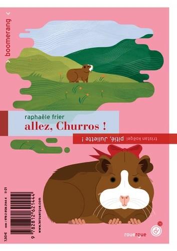 Couverture Allez, Churros ! ; Pitié, Juliette !