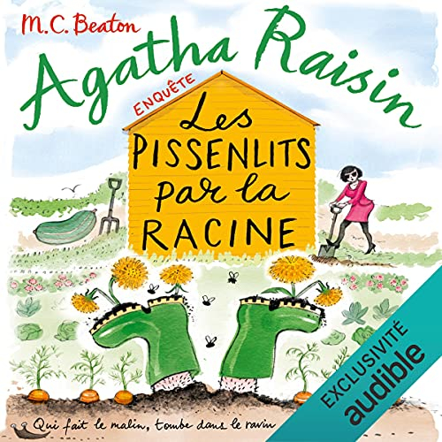 Couverture Agatha Raisin enquête, tome 27 : Les pissenlits par la racine