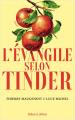 Couverture L'évangile selon Tinder Editions Robert Laffont 2021