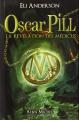 Couverture Oscar Pill, tome 1 : La révélation des Médicus Editions Albin Michel (Versilio) 2013