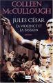Couverture Jules César, la violence et la passion Editions L'Archipel 1998