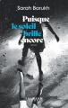 Couverture Puisque le soleil brille encore Editions Calmann-Lévy 2021