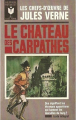 Couverture Le château des Carpathes Editions Marabout (Bibliothèque Marabout) 1966