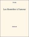 Couverture Les remèdes à l'amour Editions Bibebook 2013