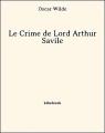 Couverture Le crime de Lord Arthur Savile Editions Bibebook 2013