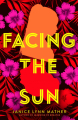 Couverture Facing the Sun Editions Simon & Schuster (Books for Young Readers) 2020