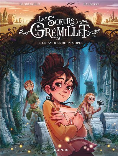 Couverture Les sœurs Grémillet, tome 2 : Les amours de Cassiopée