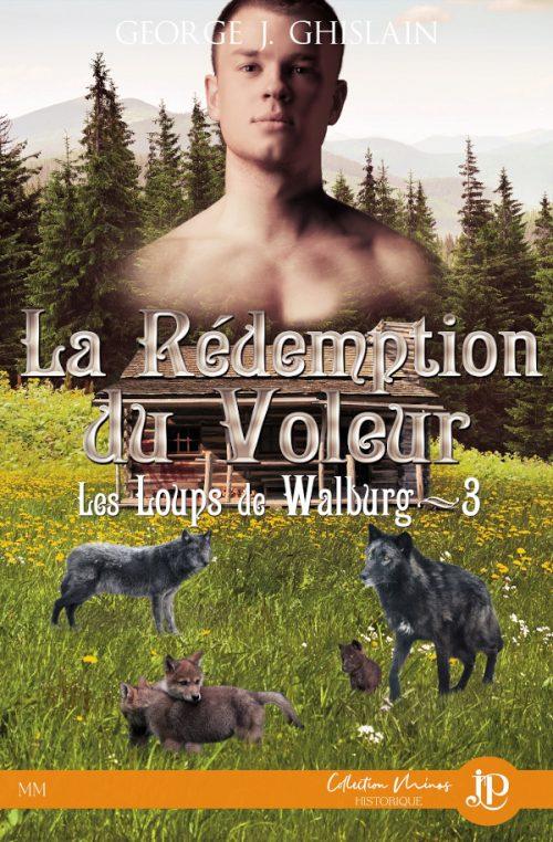 Couverture Les loups de Walburg, tome 3 : La rédemption du voleur