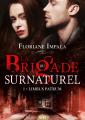 Couverture La brigade du surnaturel, tome 1 Editions ActuSF (Naos) 2021