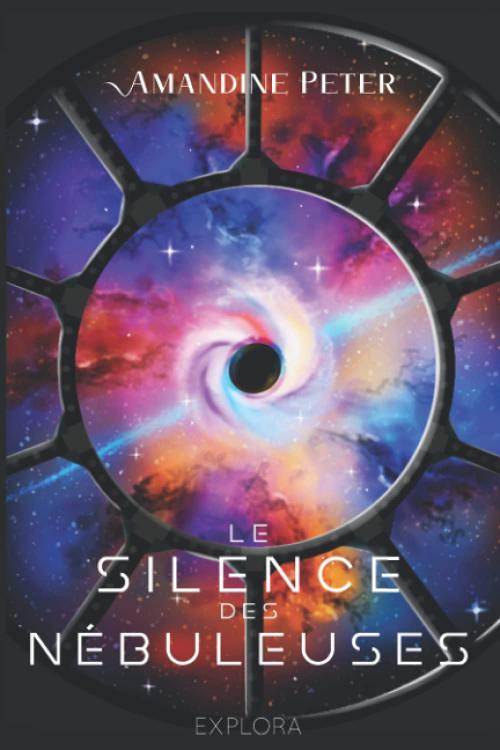 Couverture Les Nébuleuses, tome 2 : Le Silence des Nébuleuses