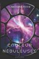 Couverture Les Nébuleuses, tome 1 : La Couleur Des Nébuleuses Editions Explora 2021