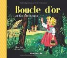 Couverture Boucle d'or et les trois ours Editions Flammarion (Père Castor) 2021