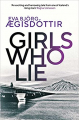Couverture Girls who lie Editions Orenda books 2021