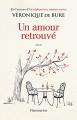Couverture Un amour retrouvé Editions Flammarion 2021