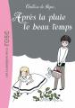 Couverture Après la pluie le beau temps Editions Hachette (Les classiques de la rose) 2008