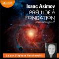 Couverture Fondation, tome 1 : Prélude à Fondation Editions Audiolib 2021