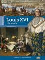 Couverture Louis XVI, l'incompris Editions Ouest-France (Histoire) 2013