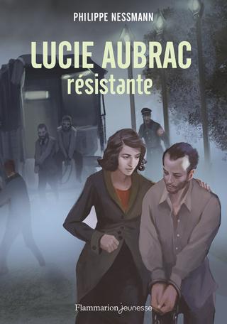 Couverture Lucie Aubrac, résistante