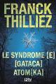Couverture Le syndrome E, Gataca, Atomka Editions 12-21 2015
