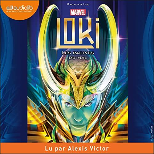 Couverture Loki : Les racines du mal