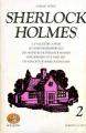 Couverture Sherlock Holmes : La vallée de la peur, Le chien des Baskerville, Les archives de Sherlock Holmes, Sont dernier coup d'archet, Les exploits de Sherlock Holmes Editions Robert Laffont (Bouquins) 1977