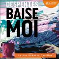Couverture Baise-moi Editions Audiolib 2021