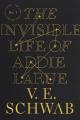 Couverture La vie invisible d'Addie Larue Editions Macmillan 2020