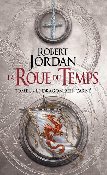 Couverture La Roue du Temps, intégrale, tome 03 : Le Dragon Réincarné