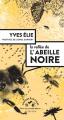 Couverture La vallée de l'abeille noire Editions Actes Sud (Mondes sauvages) 2021