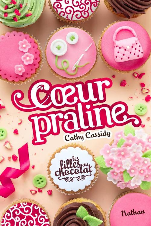 Couverture Les filles au chocolat, tome 7 : Coeur praline