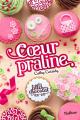 Couverture Les filles au chocolat, tome 7 : Coeur praline Editions Nathan 2021