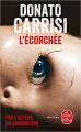 Couverture L'écorchée Editions Le Livre de Poche (Thriller) 2020